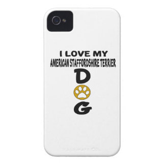 I Love My American Staffordshire Terrier Dog Desig iPhone 4 Case-Mate Cases