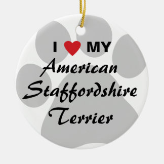 I Love My American Staffordshire Terrier Round Ceramic Ornament