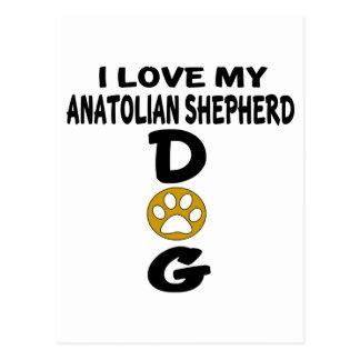 I Love My Anatolian Shepherd dog Dog Designs Postcard