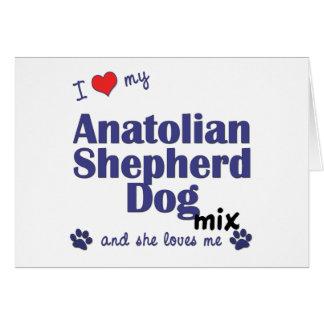 I Love My Anatolian Shepherd Dog Mix (Female Dog) Greeting Card