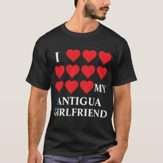 I love my Antigua Girlfriend T-Shirt