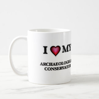 I love my Archaeological Conservator Coffee Mug