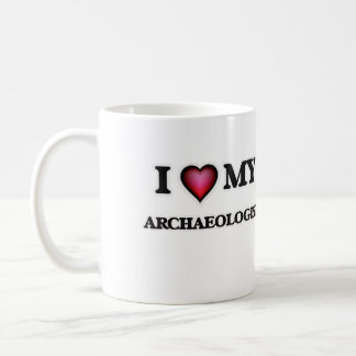 I love my Archaeologist Coffee Mug