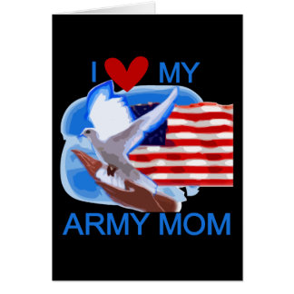 I Love My Army Mom Tshirts and Gifts Greeting Card