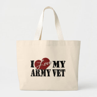 I love My Army Vet Large Tote Bag