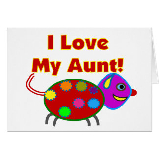 I Love My Aunt Greeting Card