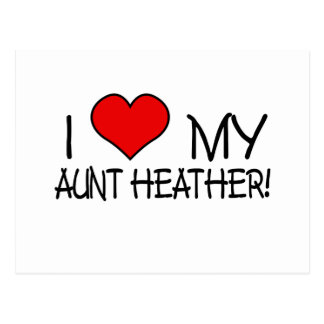 I Love My Aunt Heather! Postcard