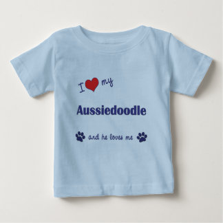 I Love My Aussiedoodle (Male Dog) Baby T-Shirt