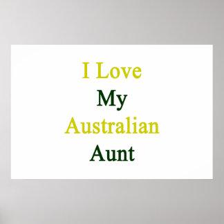 I Love My Australian Aunt Poster
