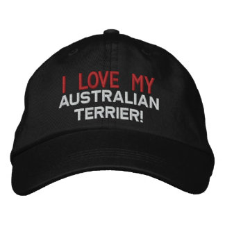 I Love My Australian Terrier Dog Embroidered Hats