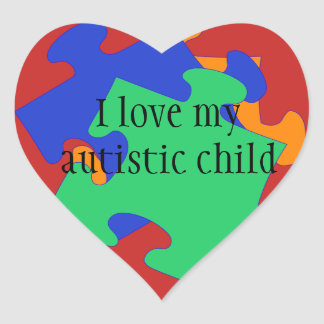 I love my autistic child Stickers