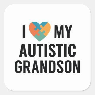 I Love My Autistic Grandson Square Sticker