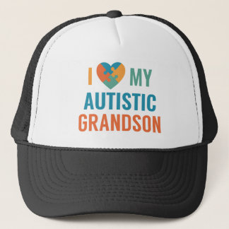 I Love My Autistic Grandson Trucker Hat