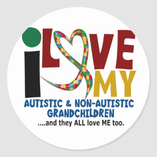 I Love My Autistic & NonAutistic Grandchildren 2 Classic Round Sticker