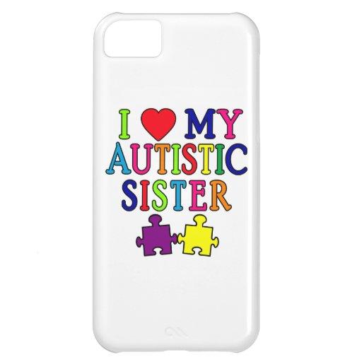 I Love My Autistic Sister iPhone 5C Cases
