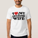 I Love My Awesome Wife T Shirts