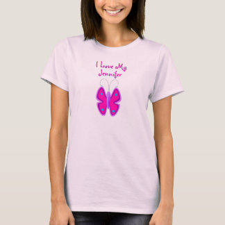 I LOVE MY Baby Girl Name Butterfly New Mom Custom T-Shirt