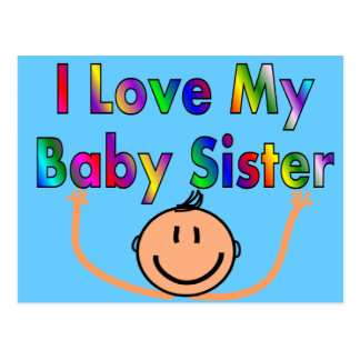 I love my baby sister postcard