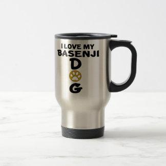 I Love My Basenji Dog Designs Travel Mug