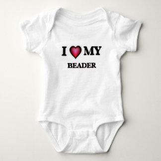 I love my Beader Baby Bodysuit