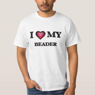I love my Beader T-Shirt