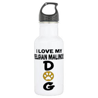 I Love My Belgian Malinois Dog Designs 532 Ml Water Bottle