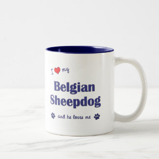 I Love My Belgian Sheepdog (Male Dog) Two-Tone Coffee Mug