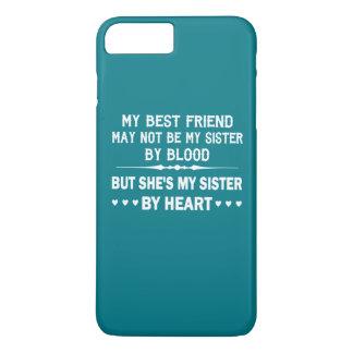 I LOVE MY BEST FRIEND - MY SISTER iPhone 7 PLUS CASE