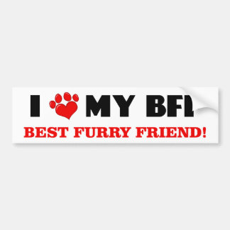 I Love My Best Furry Friend Bumper Sticker