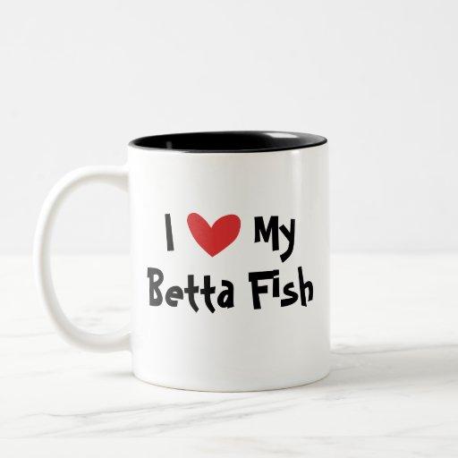 I love my betta fish siamese fighting fish two tone mug for I love the fishes