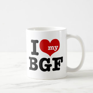 I Love My BGF Coffee Mug