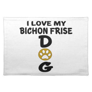 I Love My Bichon Frise Dog Designs Placemat