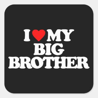 I LOVE MY BIG BROTHER STICKER
