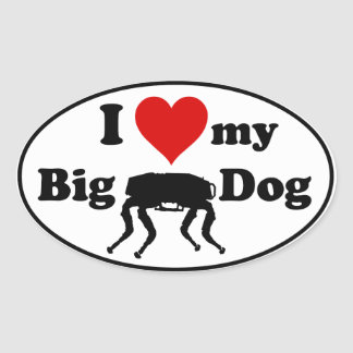 I love my Big Dog Oval Sticker