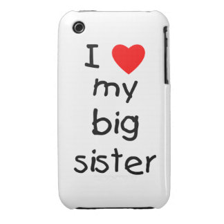 I Love My Big Sister iPhone 3 Cases