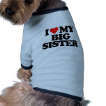 I LOVE MY BIG SISTER DOGGIE TSHIRT