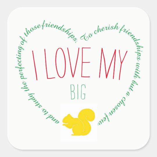I love my Big Sorority Sticker
