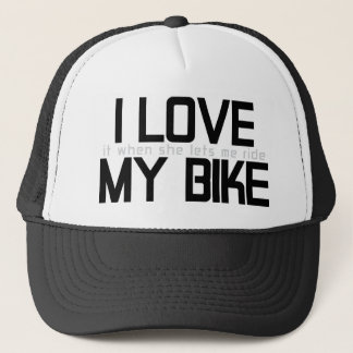 I LOVE MY BIKE TRUCKER HAT