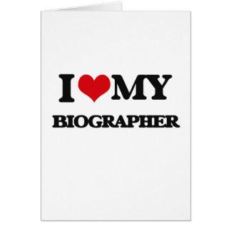 I love my Biographer Card