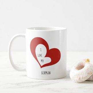 I Love My Birman Cat Coffee Mug