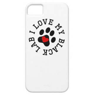 I Love My Black Lab Case For The iPhone 5