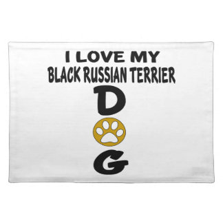 I Love My Black Russian Terrier Dog Designs Placemat