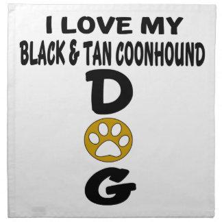 I Love My Black & Tan Coonhound Dog Designs Napkin