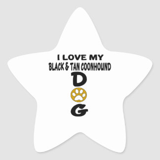 I Love My Black & Tan Coonhound Dog Designs Star Sticker