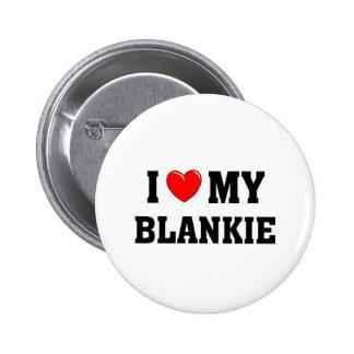 I love my blankie 2 inch round button