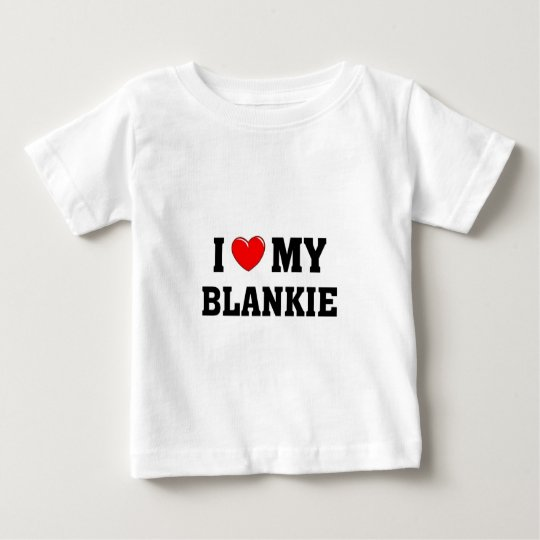 I love my blankie baby T-Shirt