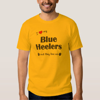 I Love My Blue Heelers (Multiple Dogs) Tshirts