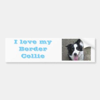 I love my Border Collie Bumber sticker Bumper Sticker
