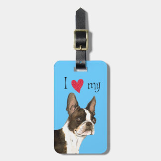 I Love my Boston Terrier Luggage Tag