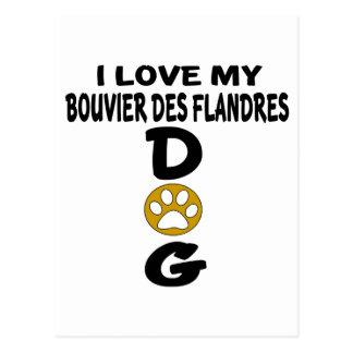 I Love My Bouvier Des Flandres Dog Designs Postcard